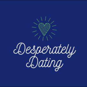 Desperately Dating by Karyn Shomler